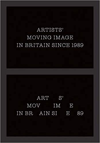 Artists` Moving Image in Britain Since 1989 Hardcover